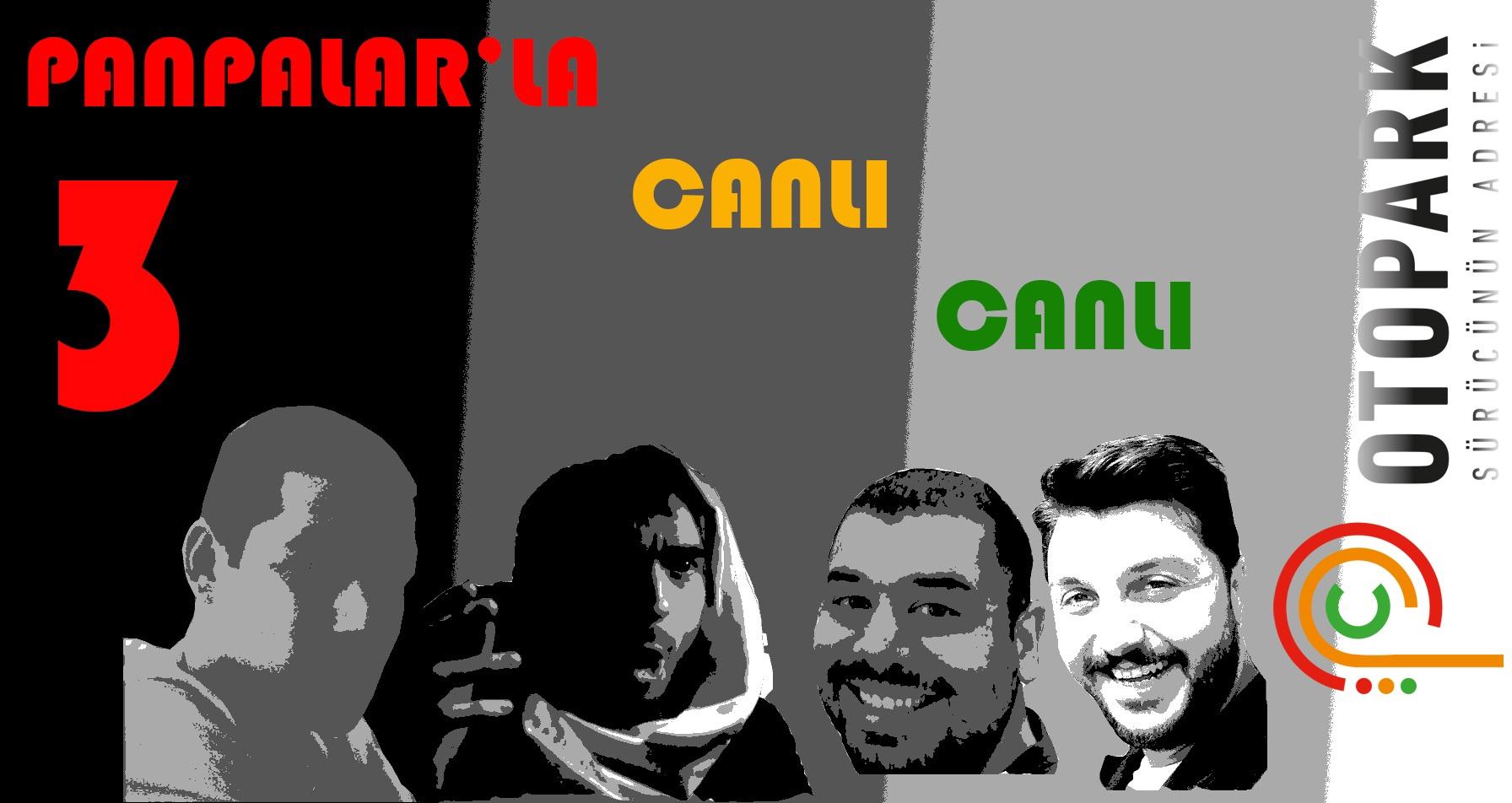 Photo of Panpalar'la canlı canlı – 3!