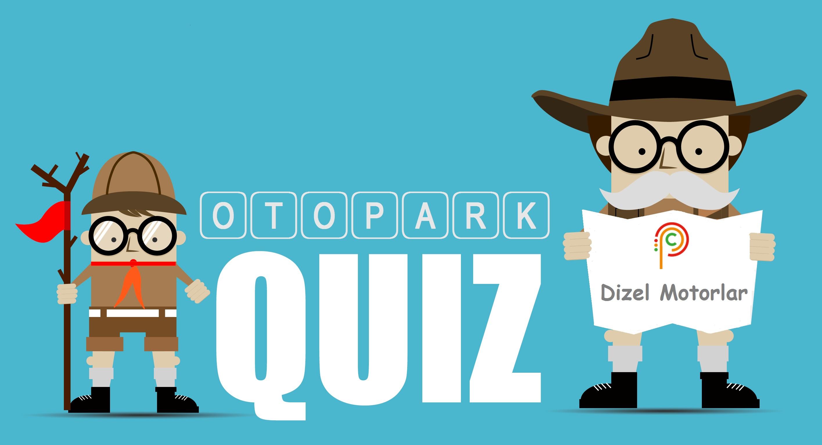 Photo of Otopark Quiz – Dizel