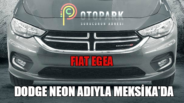Photo of Fiat Egea, Dodge Neon ismiyle Meksika'da