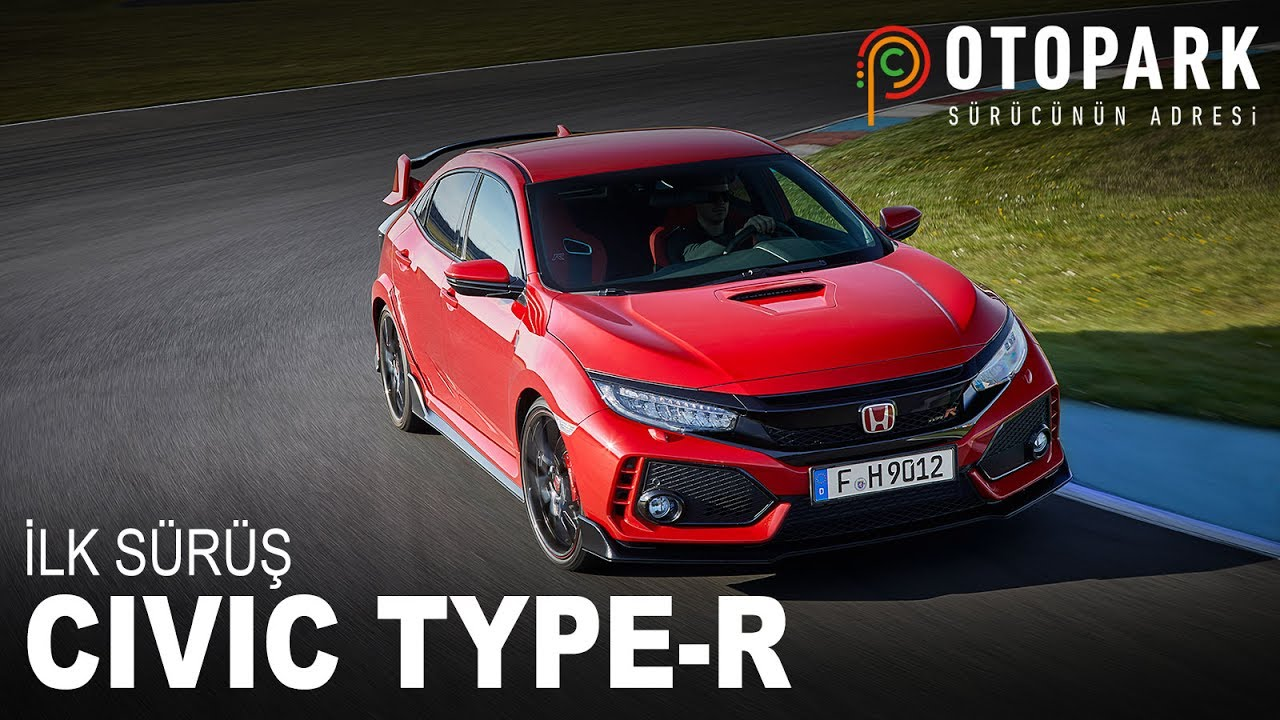 Photo of 2017 Honda Civic Type-R | İlk Sürüş