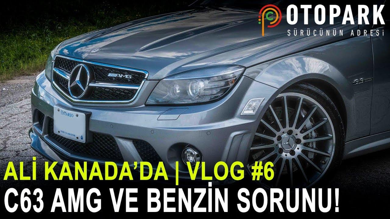 Photo of Ali Kanada'da | Mercedes C63 AMG ve Benzin Sorunu! | VLOG #6