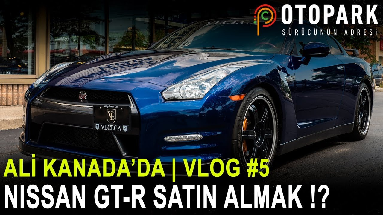 Photo of Ali Eren Kanada'da | Nissan GT-R Black Edition Satın Almak !? | VLOG #5