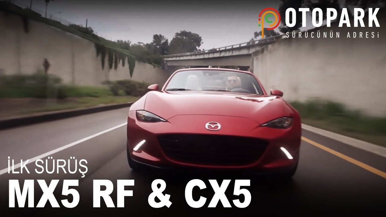 Photo of Mazda MX5 RF & CX5 | İlk Sürüş