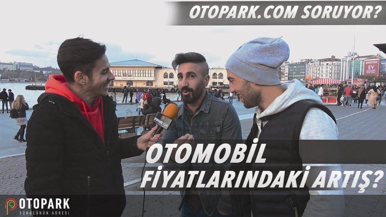 Photo of Otomobil fiyatları hakkında NE Düşünüyorsunuz? | Otopark.com Soruyor? #3