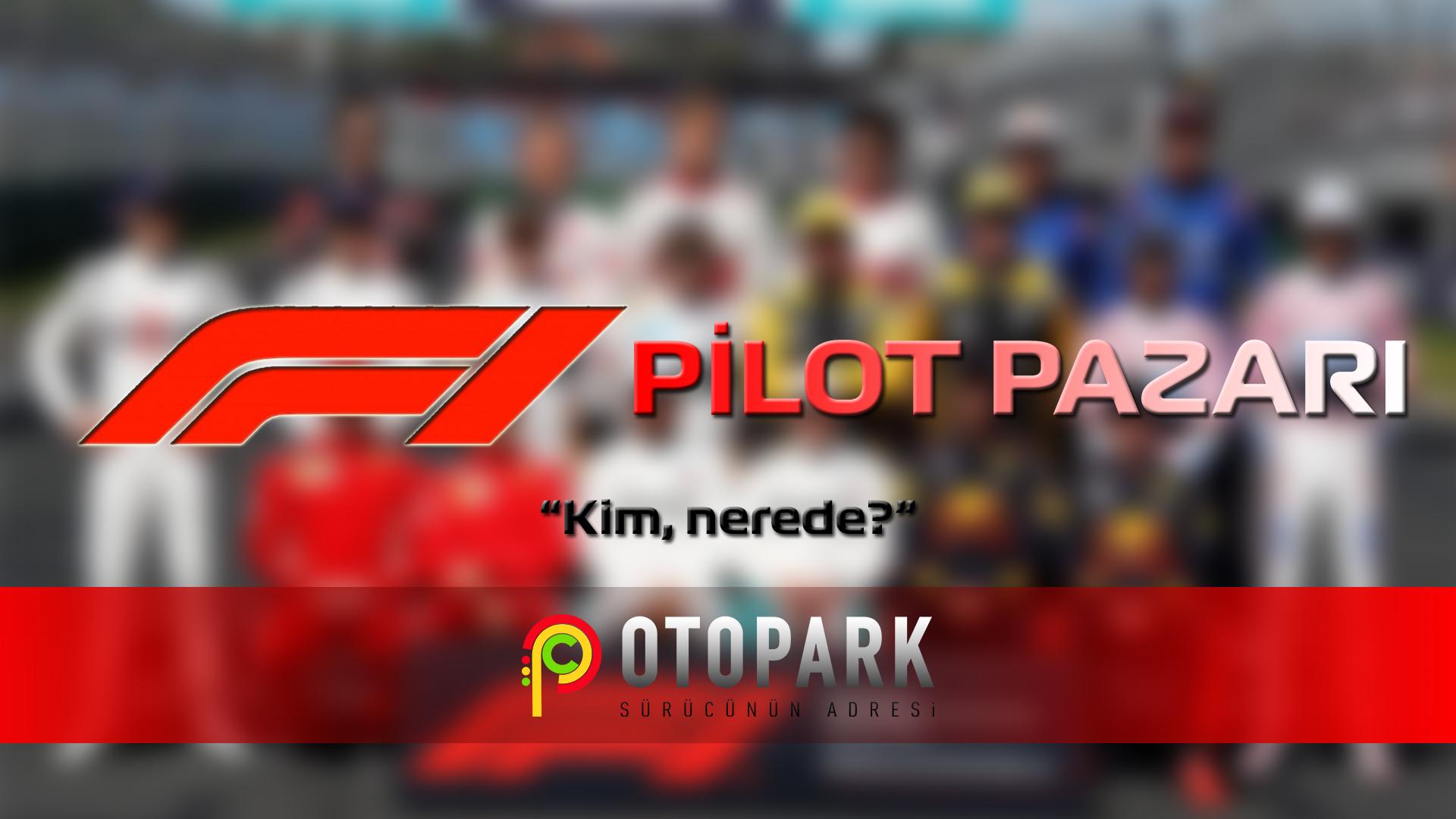 Photo of 2019 Formula 1 pilot pazarı | Kim nerede?