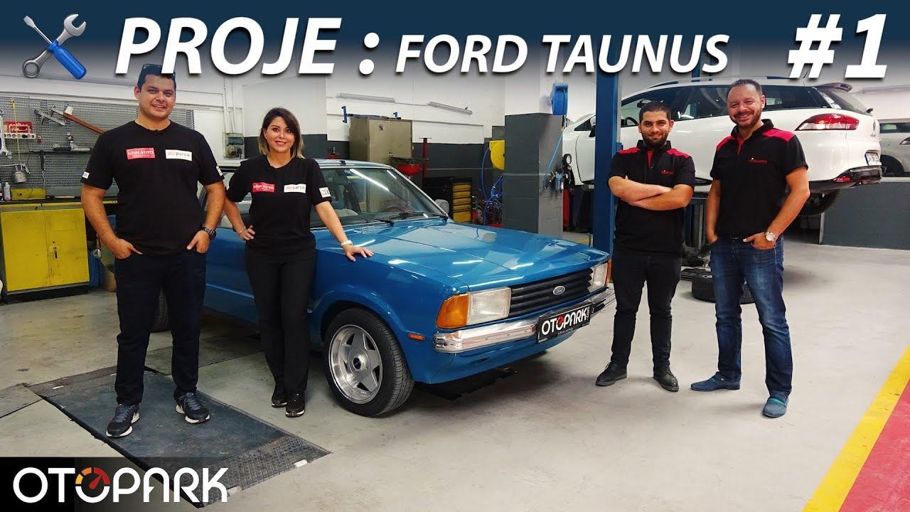 Photo of Proje: Ford Taunus   Bölüm #1  Başlıyoruz