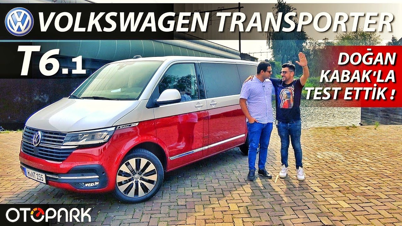 Photo of Volkswagen Transporter T6.1 | Doğan Kabak'la test ettik !
