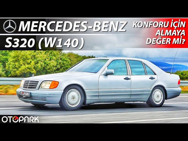 Photo of Mercedes-Benz S320 (W140) | Almak mantıklı mı?