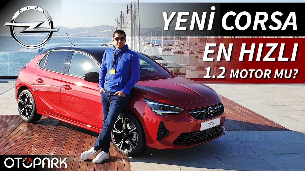 Photo of Yeni Opel Corsa | En Hızlı 1.2 Motor Mu ? | TEST